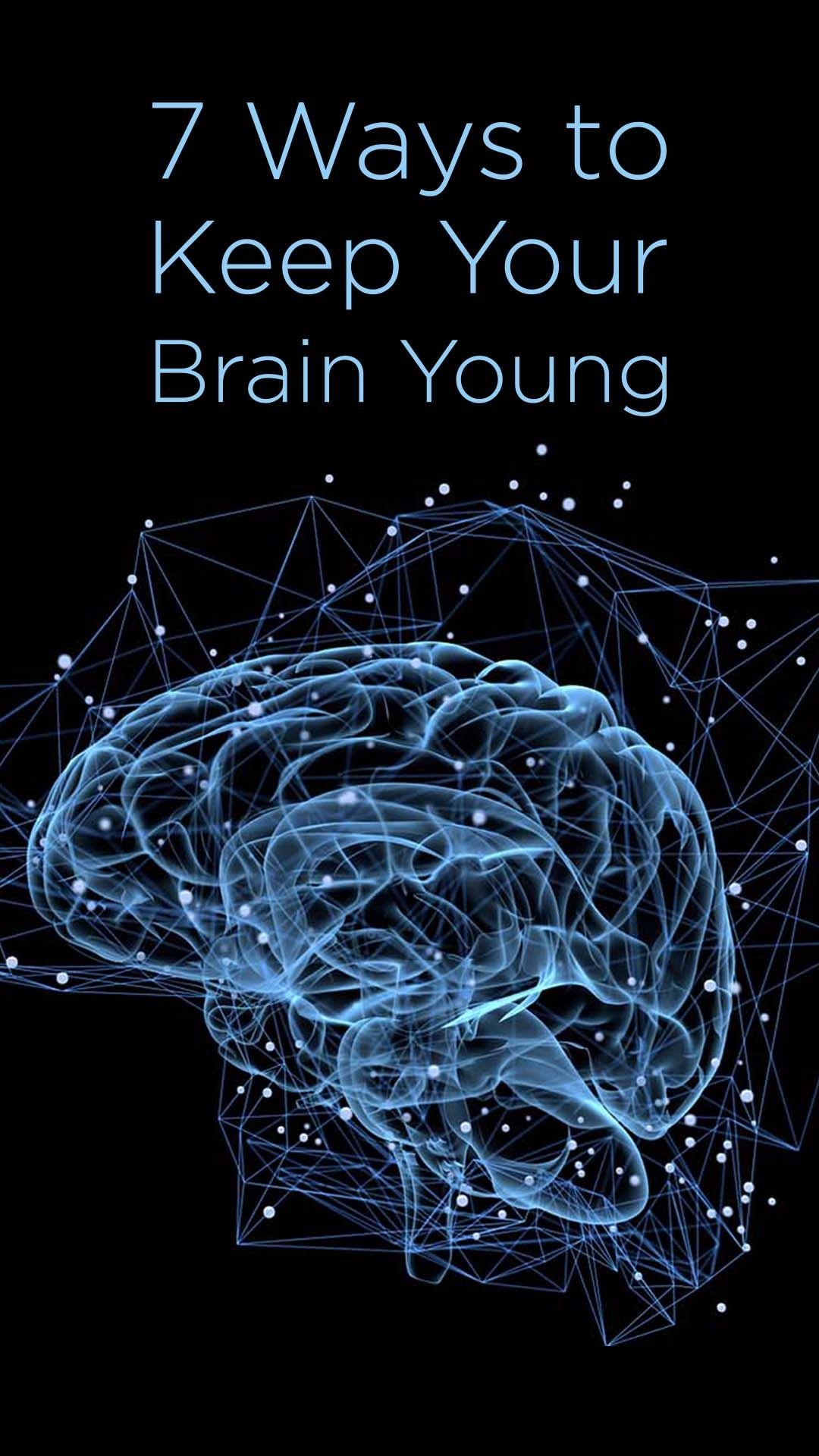 7 Ways to Keep Your Brain Young as You Age   Biohacking News