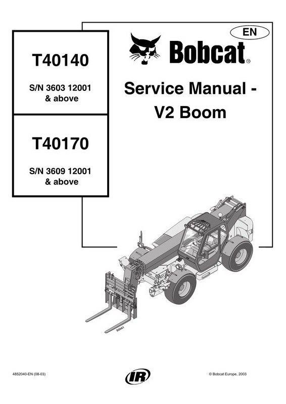 Bobcat T40140 / T40170 Telescopic Handler Service Manual
