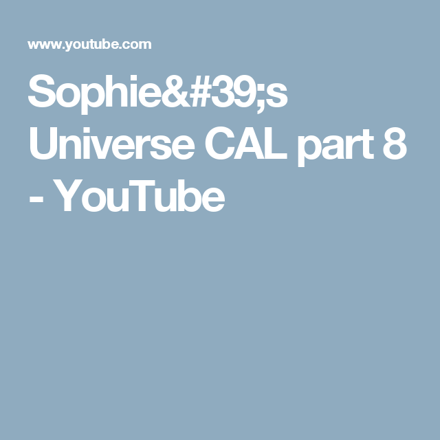 Sophie's Universe CAL part 8 - YouTube