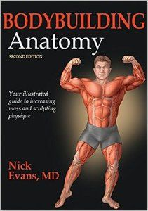 Bodybuilding Anatomy 2nd Edition Free Download Ebooks Bodybuilding Workout Book Bodybuilding Training