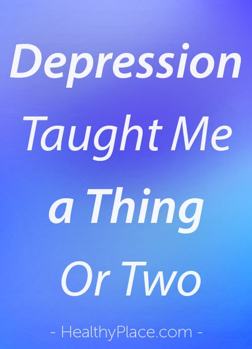 """Have depression has taught me many things. Depression can be debilitating, as can stigma. We need accessible treatments, continued research and acceptance."" www.HealthyPlace.com"