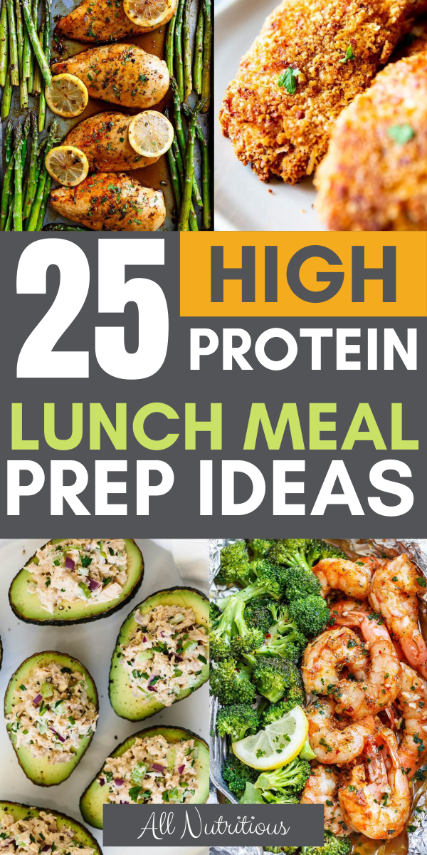 25 High Protein Lunch Meal Prep Ideas