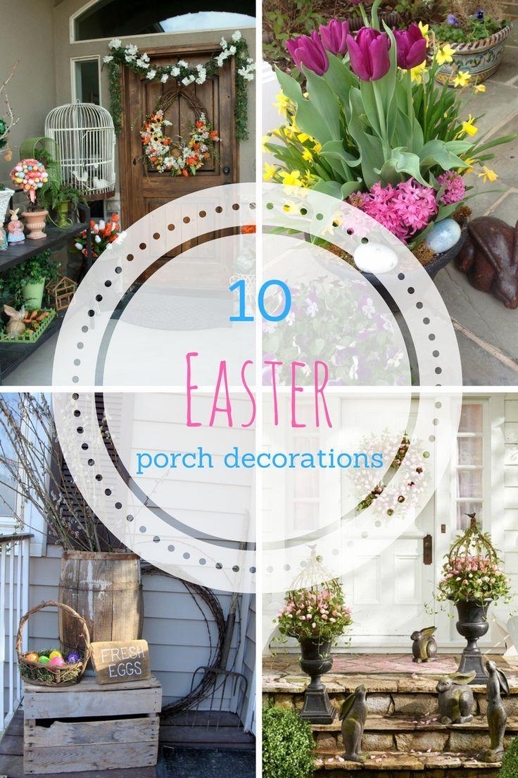 10 Easter Porch Decor Ideas Spring Easter Diy Easter