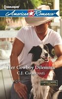 Her Cowboy Dilemma - C. J. Carmichael (HAR #1446 - Apr 2013)