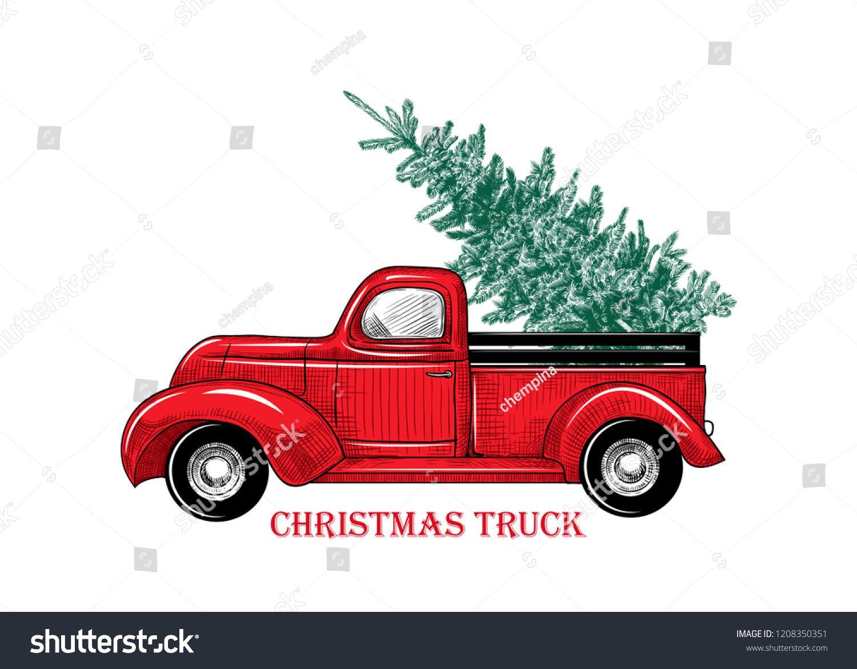 Rchristmas Truck Vintage Vector Illustration Christmas Red Truck With A Christmas Tree On A White Ba Christmas Red Truck Christmas Truck Cool Christmas Trees
