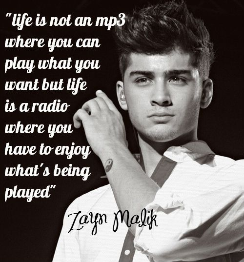 zayn malik, quotes, and sayings, about life, witty, deep | Inspirational pictures