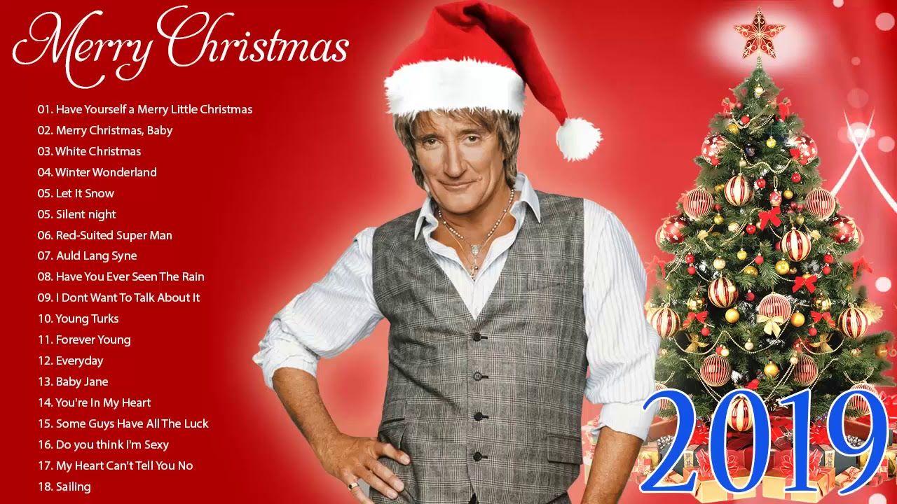 Merry Christmas 2019 Rod Stewart Christmas Full Album Best Christm Best Christmas Songs Christmas Music Merry Christmas Baby