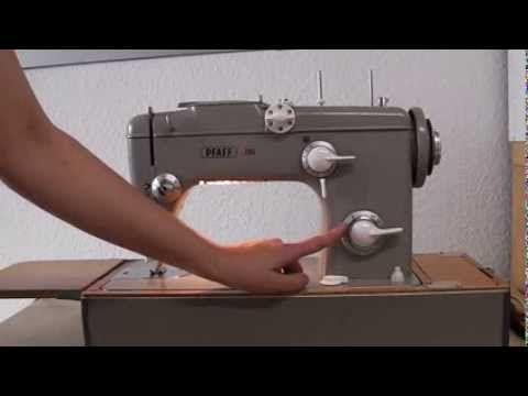 Vintage Nähmaschine Pfaff 260 Teil 1 - YouTube