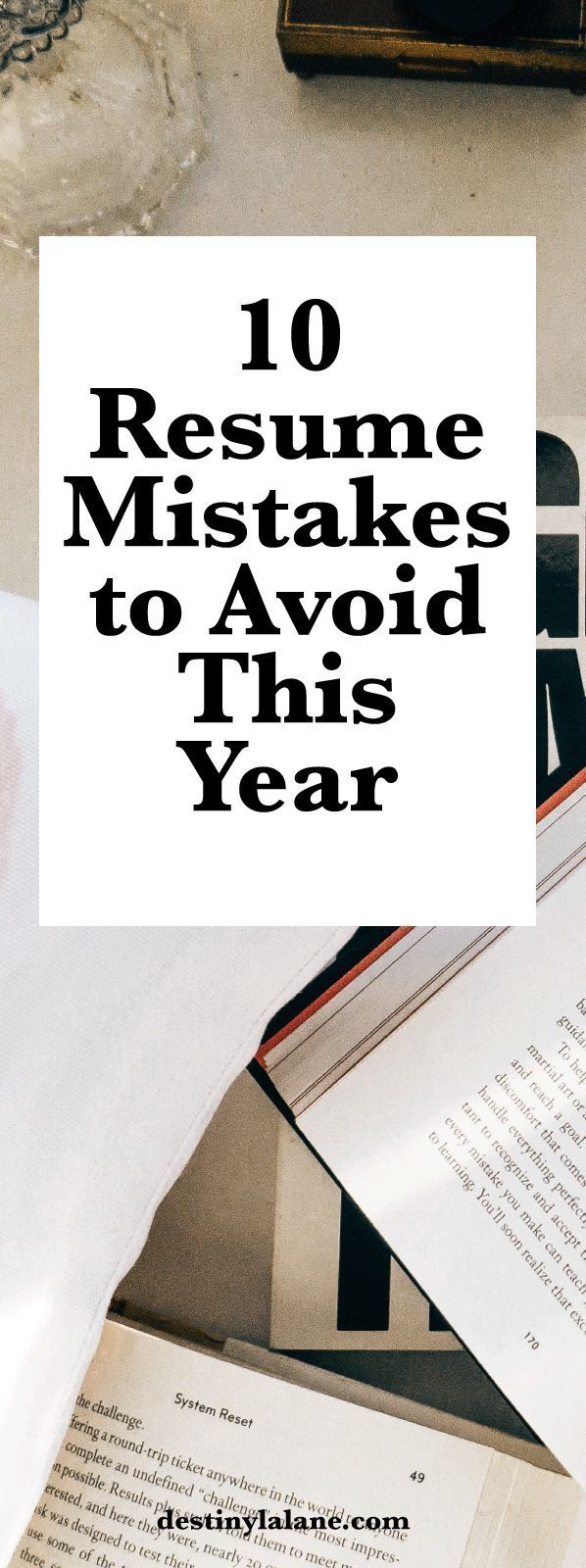 Land A Job You Love This Year By Avoiding These Top Resume Mistakes Careeradvice Resumetips Destinylal Resume Writing Examples Resume Skills Resume Tips