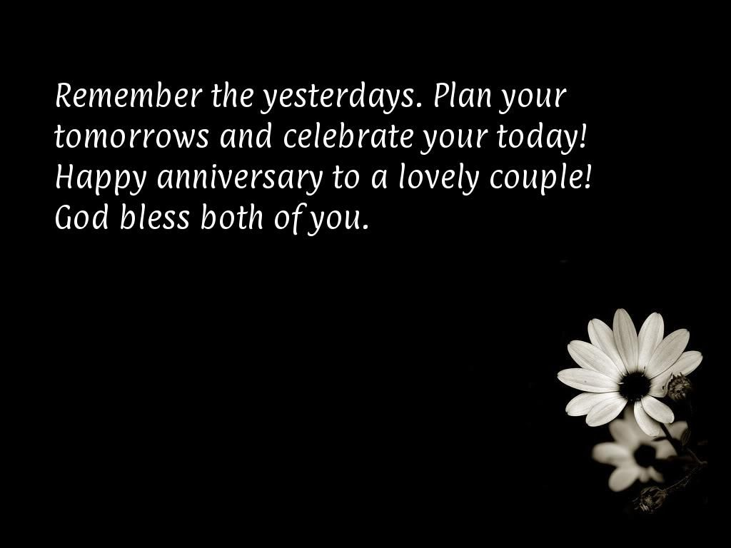 Remember the yesterdaysbr plan your tomorrowsbr and anniversary wishes quotes for mom and dad anniversary quotes wishes for parents heart touching anniversary quotes for mom and dad kristyandbryce Choice Image