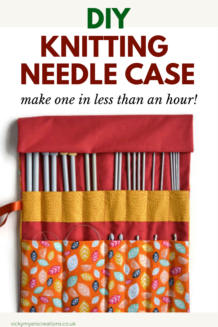 Knitting Needle Case Tutorial · vicky myers creations