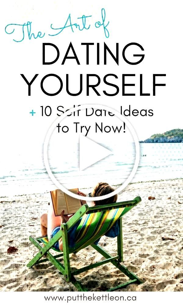The Art of Dating Yourself   10 Self Date Ideas to Try Now!
