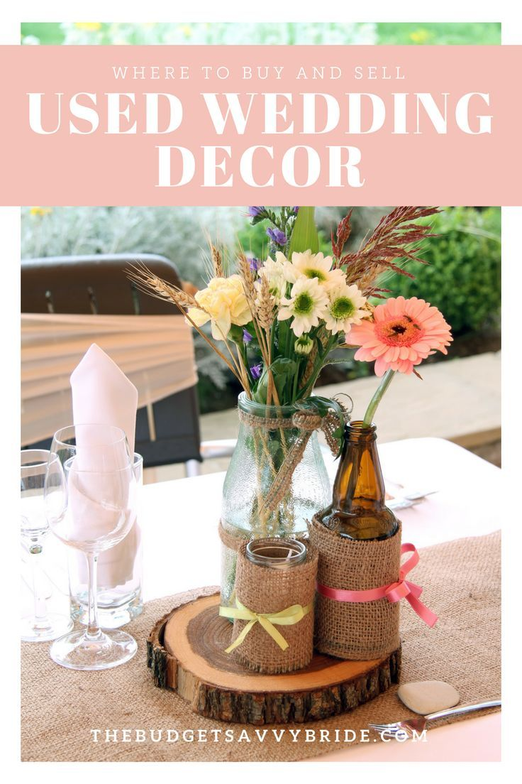 Where To Buy And Sell Used Wedding Decor Online Budgeting