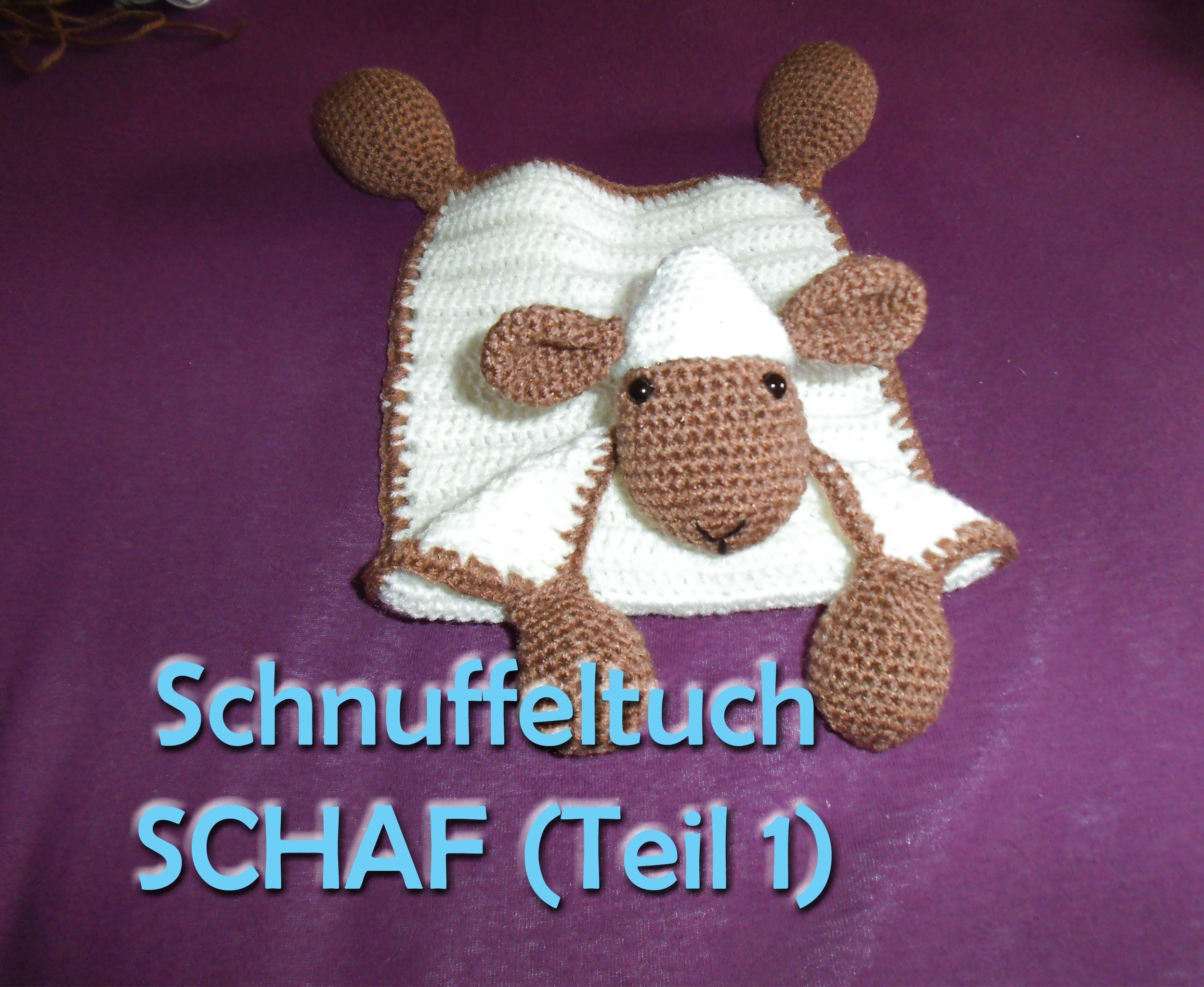 Schnuffeltuch Schaf Teil 1 - Amigurumi Häkelanleitung | لبلل ...