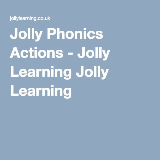 Jolly Phonics Actions - Jolly Learning Jolly Learning