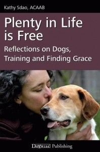 Kathy Sdao Offers Thought Provoking Material Dog Education