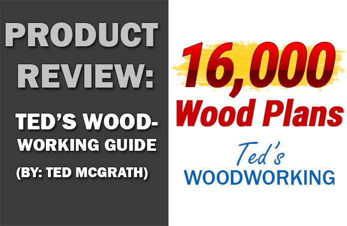 Ted's Woodworking Review | Sneak Peak Inside - Woodwork Made Easy