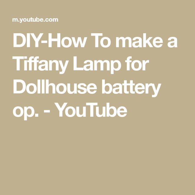 Youtube Christmas Decorating Ideas 2020 Tiffany Chandeliers DIY How To make a Tiffany Lamp for Dollhouse battery op.   YouTube