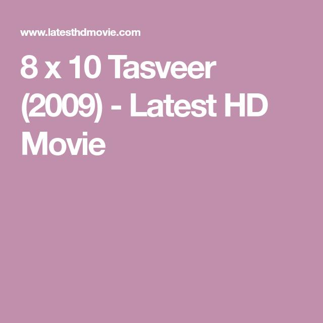 8 X 10 Tasveer 2009 Latest Hd Movie Hd Movies Movies Twist Of Fate