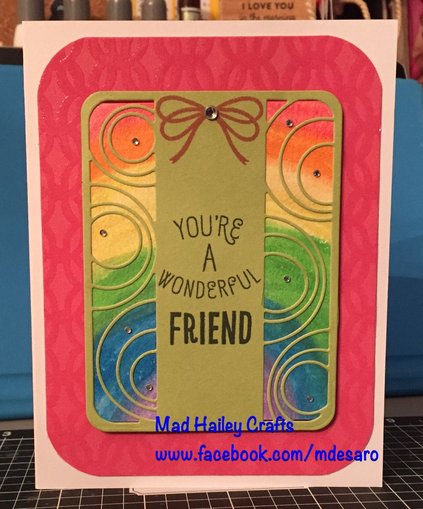 You Re A Wondeful Friend Card Using The Catherine Pooler Stamps