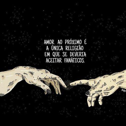 Imagem De Religiao Citaçao And Amor Ao Próximo Frases