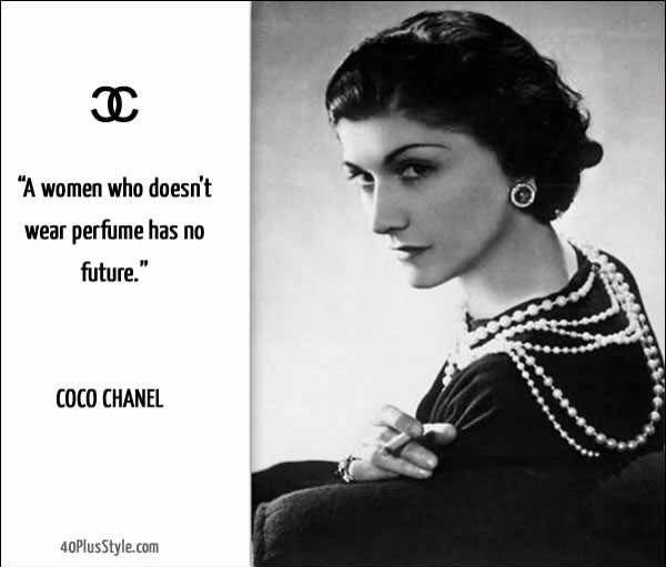 """Coco Chanel Famous Quotes: """"A Woman Who Doesn't Wear Perfume Has No Future """". Coco"""