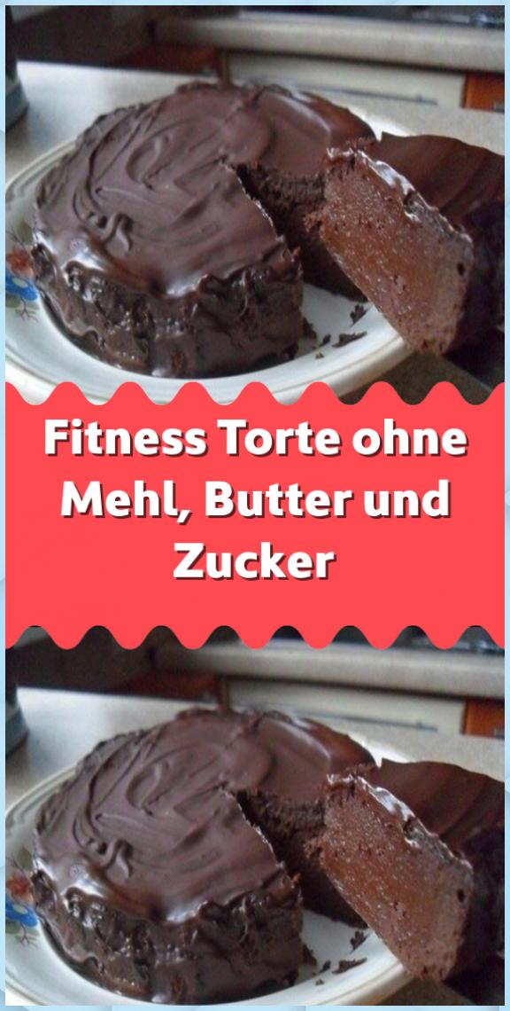 Fitness Torte ohne Mehl Butter und Zucker #Butter #Fitness #Mehl #ohne #Torte #und #Zucker