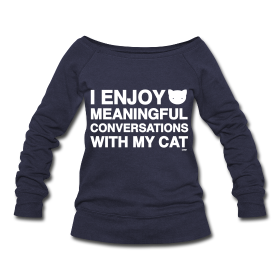 Meaningful Conversations  Womens Wideneck Sweatshirt