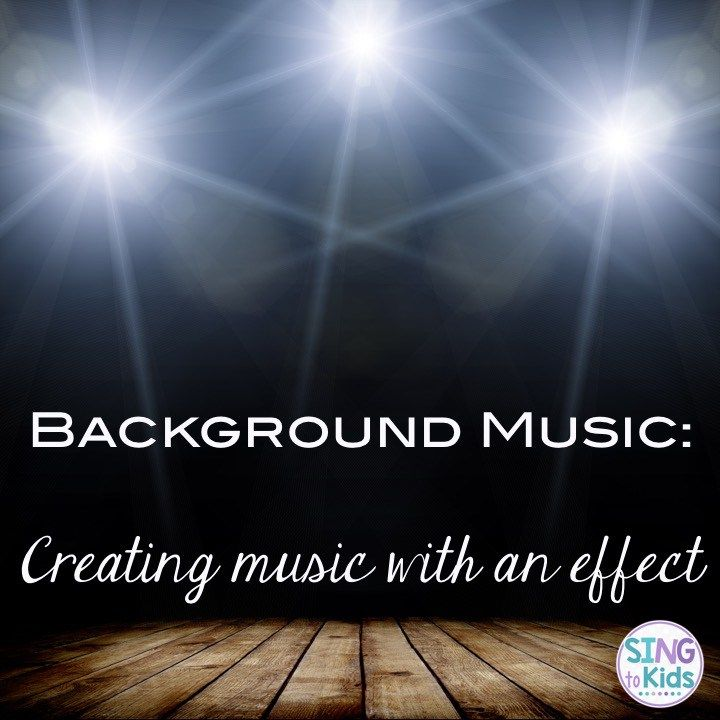 Background Music Creating Music With An Effect Music Class
