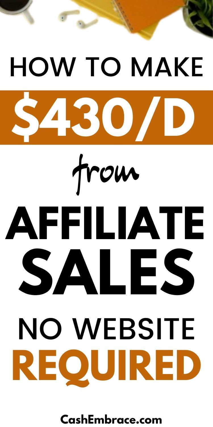 How To Make $430/Day From Affiliate Sales Without