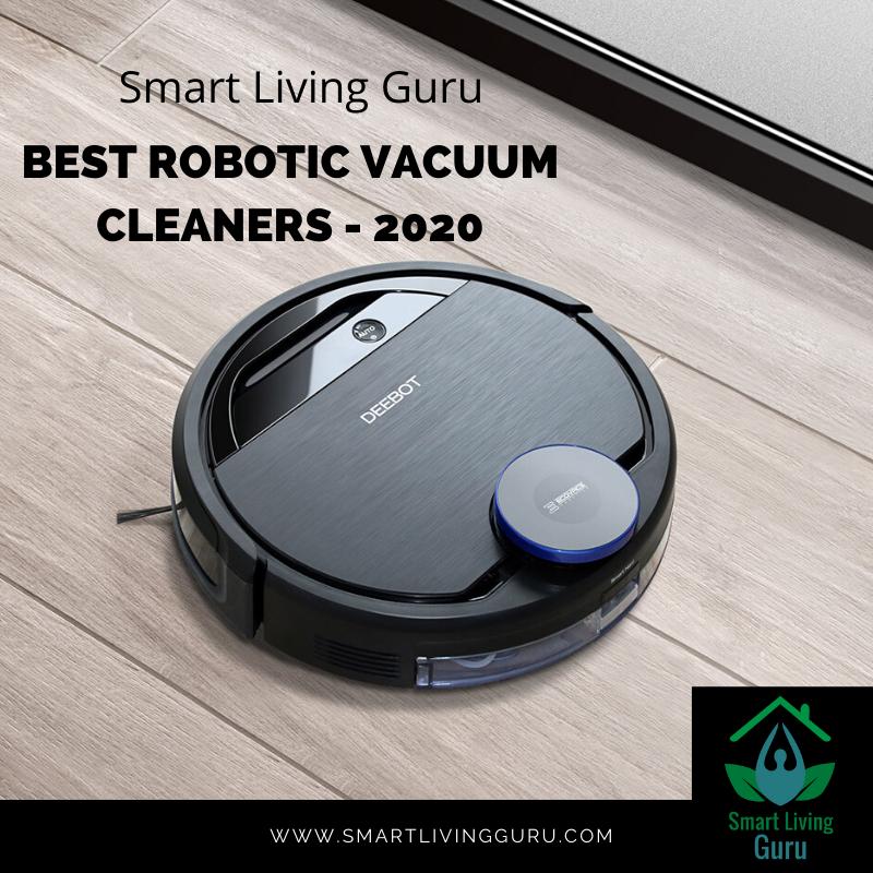 Best Robotic Vacuum Cleaners In 2020 Robot Vacuum Cleaner Robot Vacuum Robot Cleaner