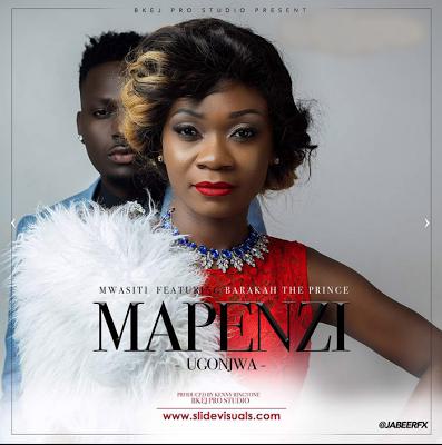 Download a NEW audio Mwasiti Ft Barakah The Prince-Mapenzi Ugonjwa