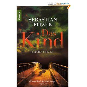 Sebastian Fitzek- Das Kind