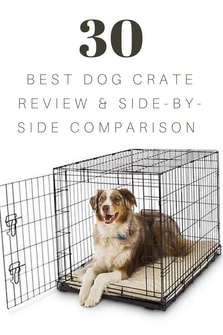 Best Dog Crate Review with SidebySide Comparison Dog