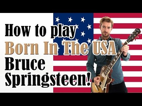 EASY 3 Chord Song #2 Born In The USA Bruce Springsteen | 10 songs ...