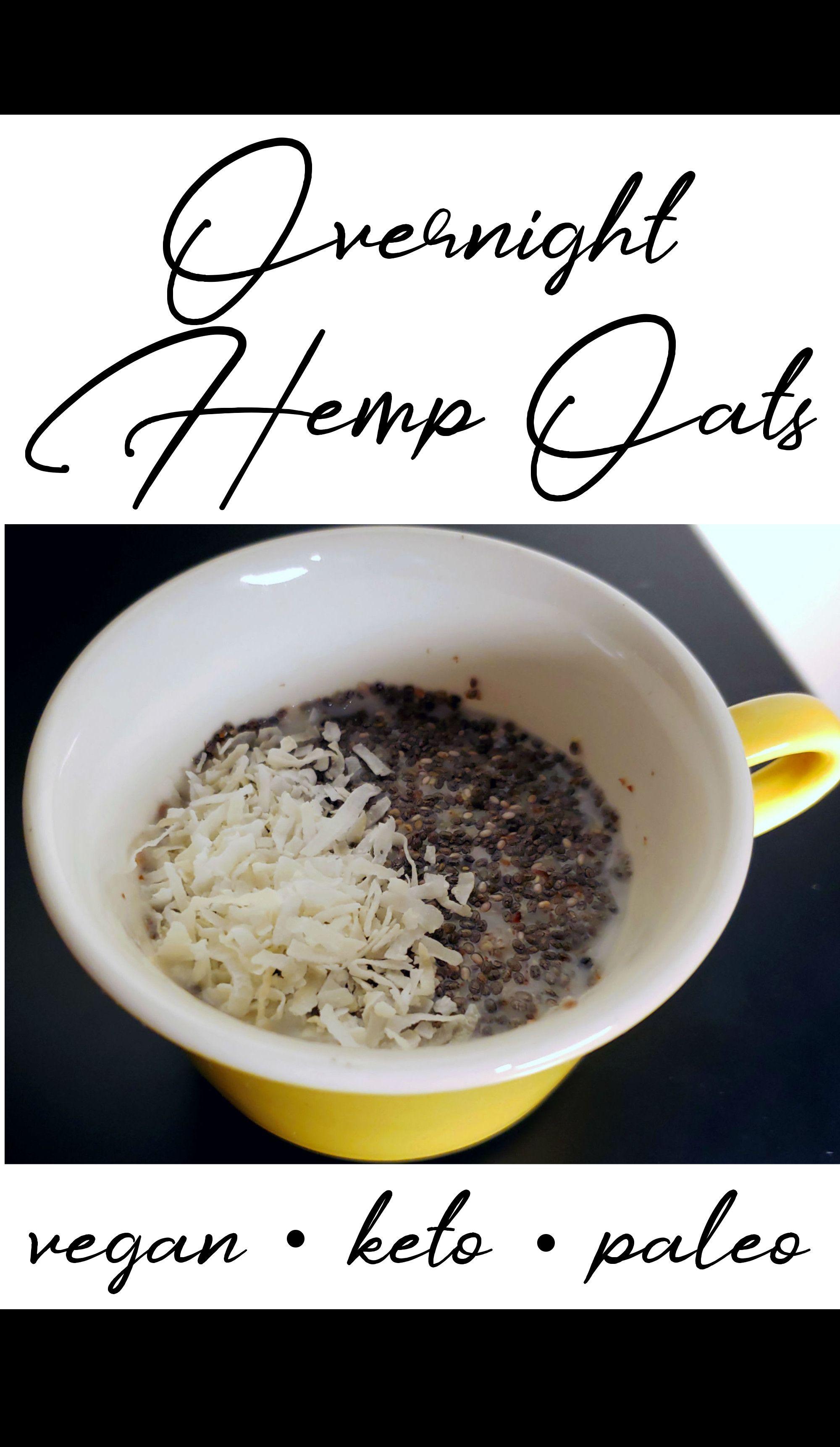 Keto Overnight Hemp Oats Flax Seed Recipes Hemp Recipe Hemp Seed Recipes