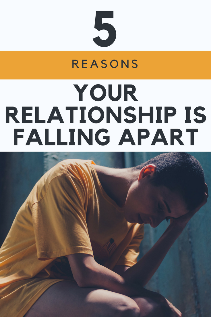 Five Reasons Your Relationship Is Falling Apart Unshakeable