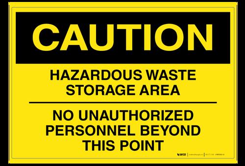 Hazardous Waste Storage Area Wall Sign In 2020 Hazardous Waste Wall Signs Storage Area