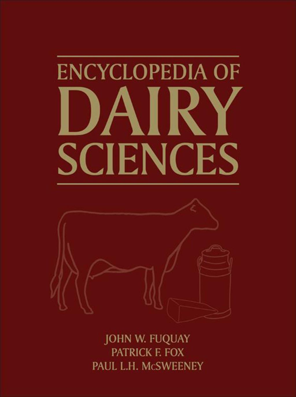 Encyclopedia Of Dairy Sciences 2nd Edition Four Volume Set Ebook