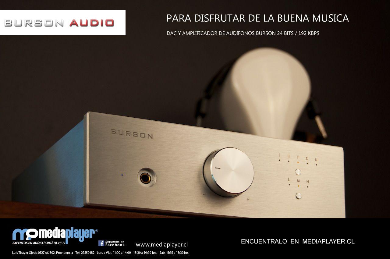 Burson Audio ya esta en Chile, lo mejor en amplificacion para tus audifonos en estado solido, ven a conocerlo a Mediaplayer