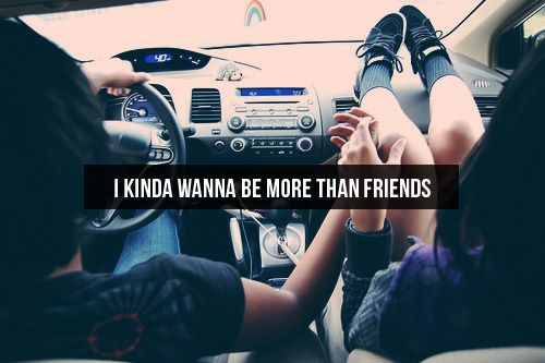 I wanna be more than friends