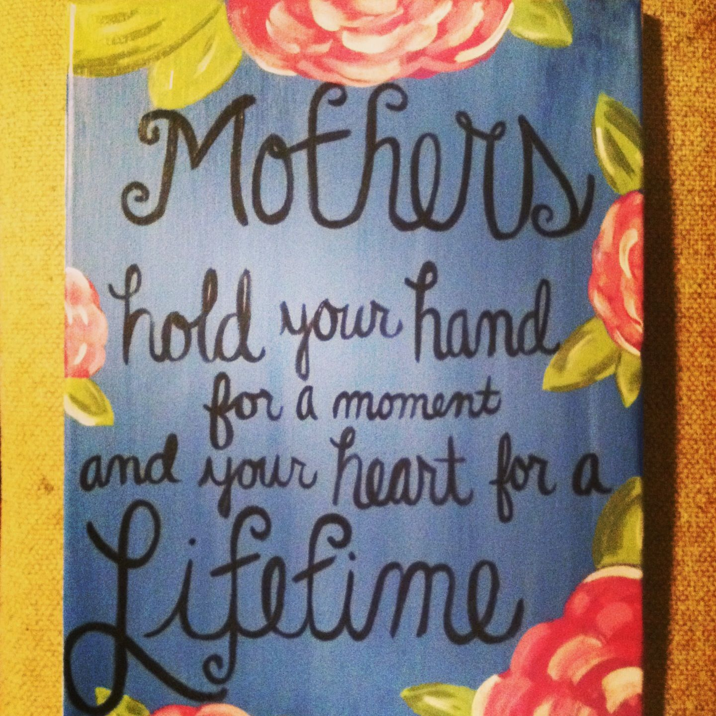 Canvas i painted for mother 39 s day gift my stuff for Mothers day painting crafts