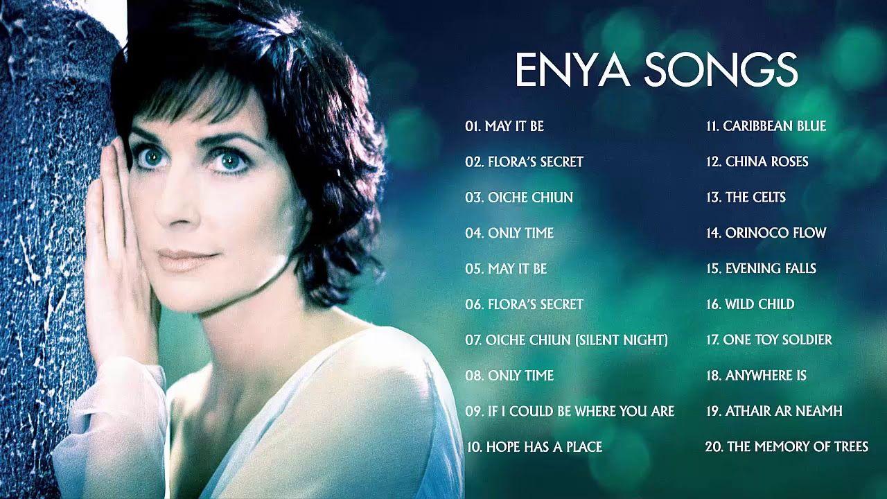 Enya Greatest Hits Full Album 2018 The Very Best Of Enya Youtube Music Converter Celtic Music Album