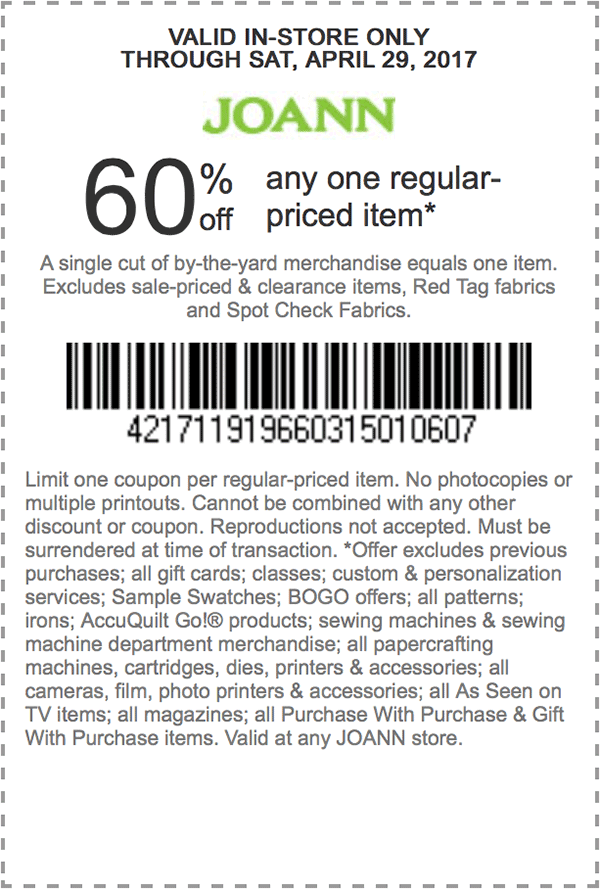 60% off any one regular-priced item. Exp 4/29 at Joann ...