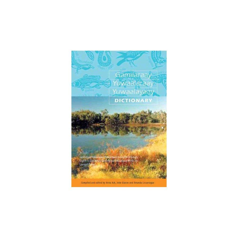 Gamilaraay/Yuwaalaraay/yuwaalayaay Dictionary (Hardcover)