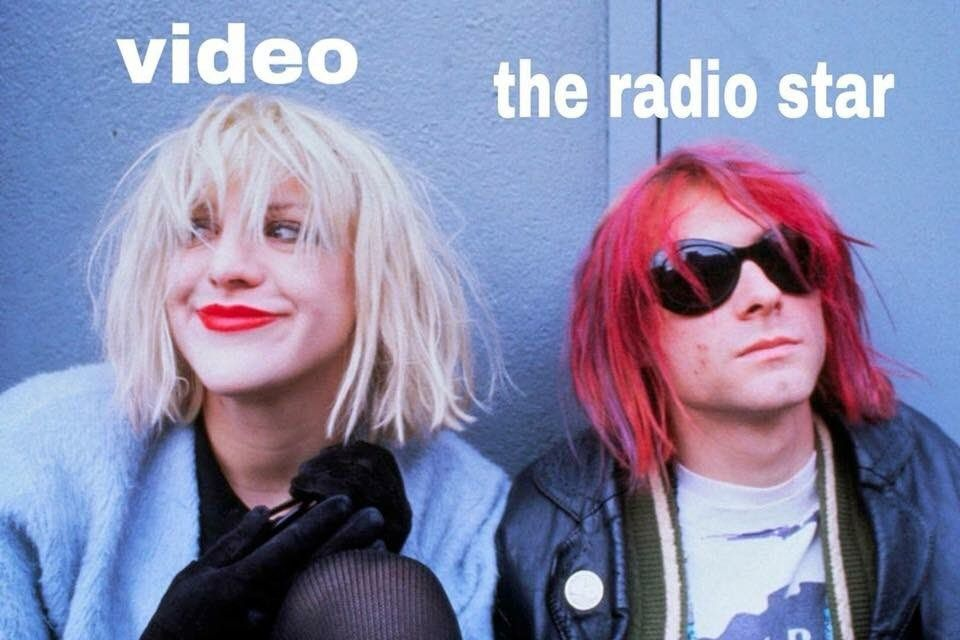 Video Killed The Radio Star Is Our New Favorite Low Effort Meme Kurt Cobain Style Kurt And Courtney Courtney Love Kurt Cobain