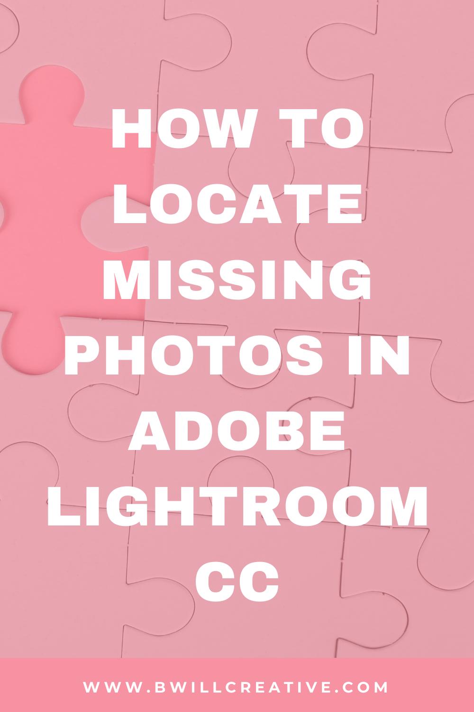 Lightroom photo is missing