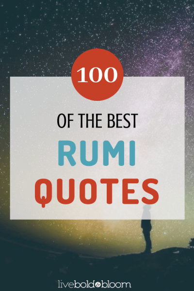 What do you have to gain by reading the best Rumi quotes on love and life To answer that question youll have to know more about the person behind the quotes