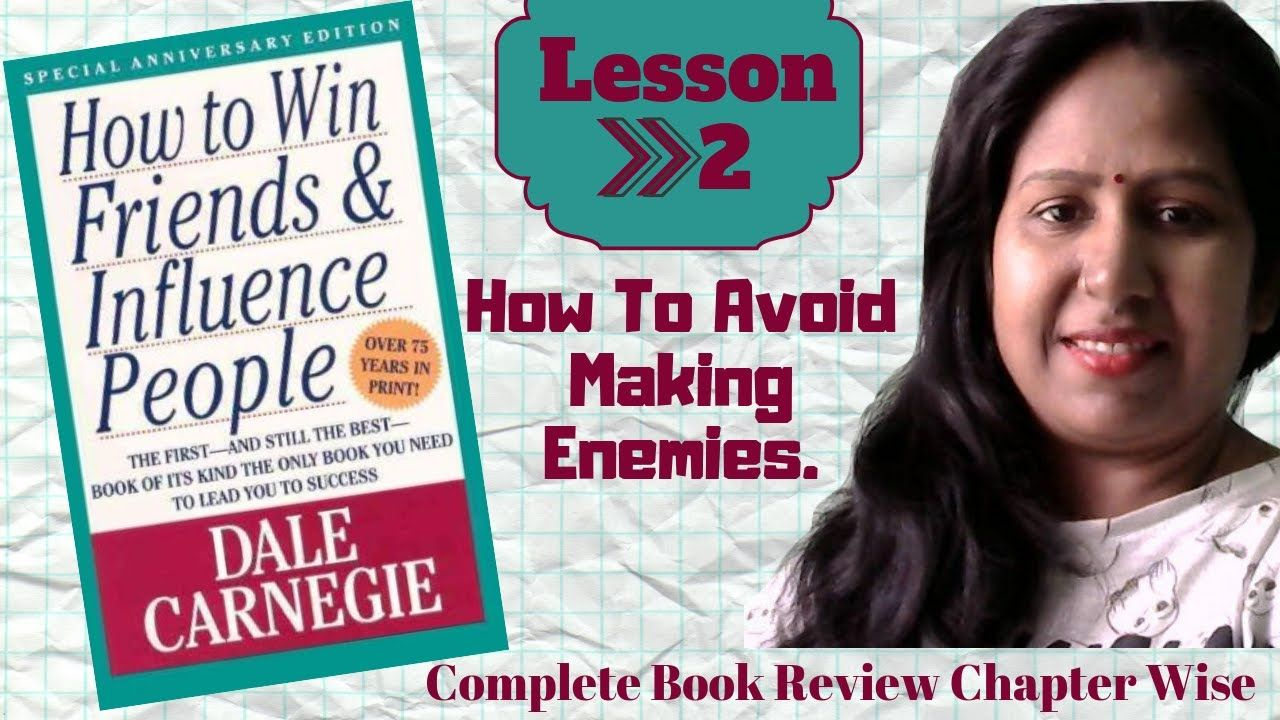 How to Win Friends and Influence People Book Review Lesson