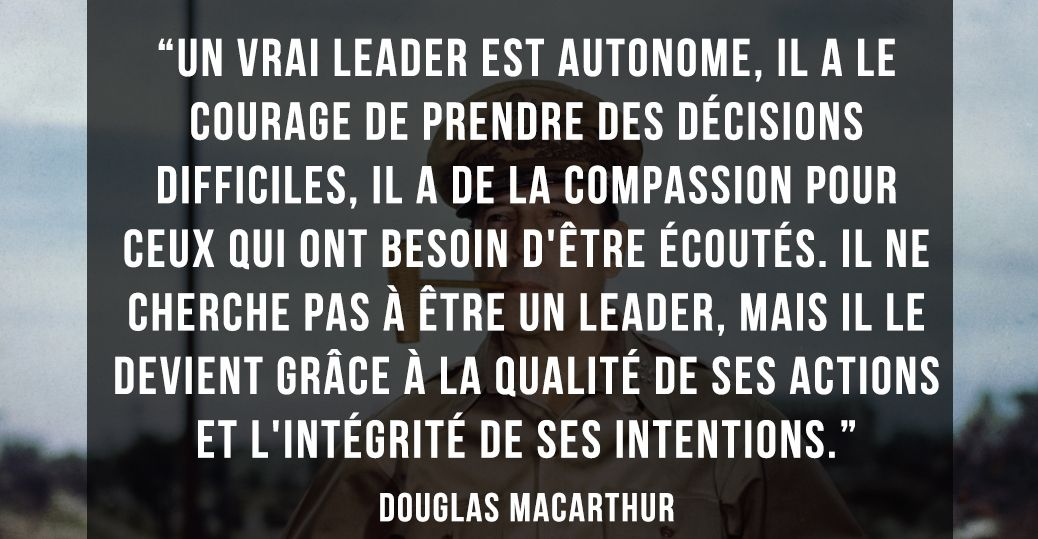 Douglas Macarthur Sur Le Leadership Pensées Motivation
